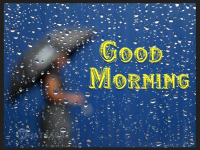 Raining sessons good morning images